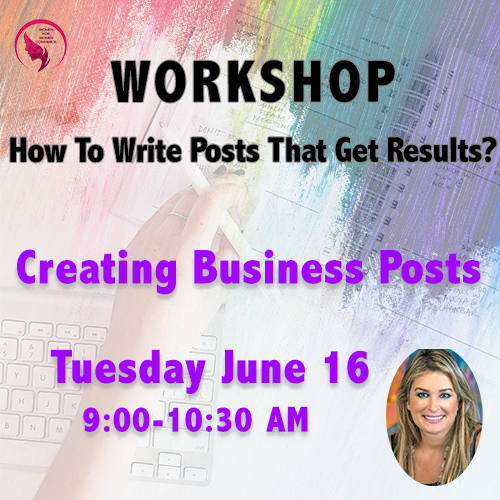 WORKSHOP – Creating Business Posts